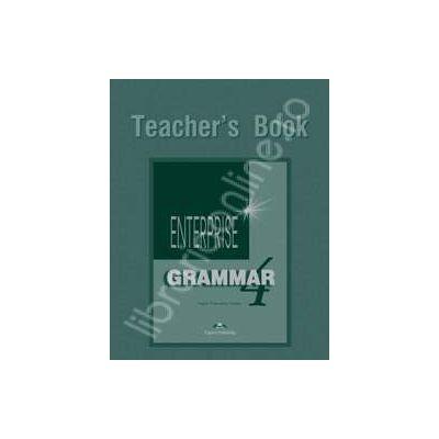 Carte de gramatica. Enterprise Grammar 4 (TB). Manualul profesorului pentru clasa a VIII-a