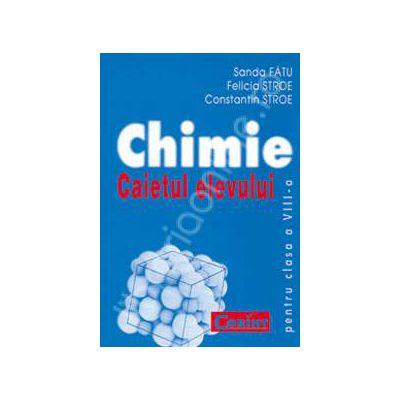 Chimie, caietul elevului pentru clasa a VIII-a - Sanda Fatu