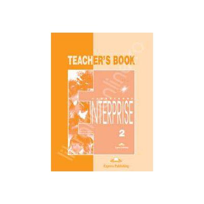 Curs de limba engleza. Enterprise 2 Elementary. Manualul profesorului clasa a VI-a