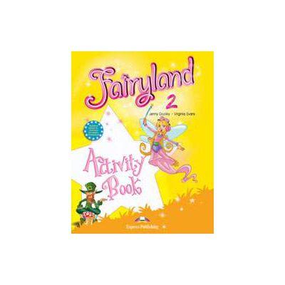 Curs pentru limba engleza. Fairyland 2 SB. Caietul elevului pentru clasa a II-a