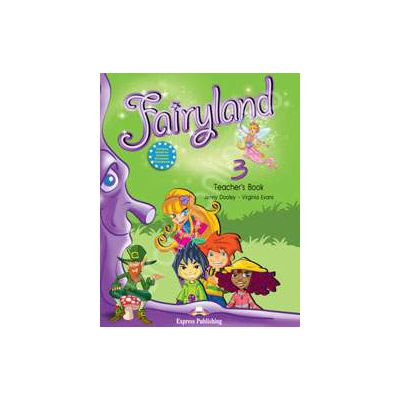 Curs pentru limba engleza. Fairyland 3. Manualul profesorului pentru clasa a III-a