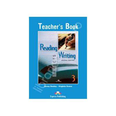 Curs pentru limba engleza. Reading and Writing Targets 3. Manualul profesorului clasa a VII-a