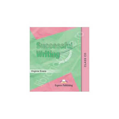 Curs pentru limba engleza. Successful Writing Upper-Intermediate. Class audio CD