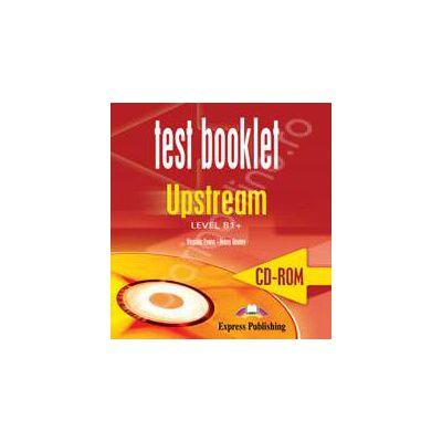 Curs pentru limba engleza. Upstream Level B1+. CD-ROM TESTE