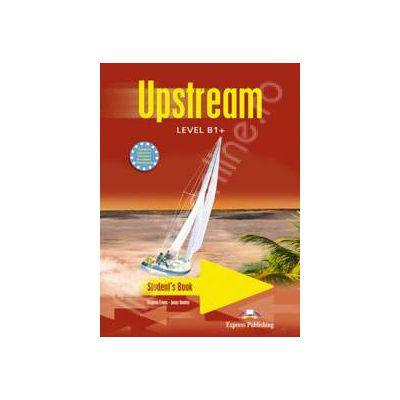 Curs pentru limba engleza. Upstream Level B1+. Manualul elevului clasa a VIII-a