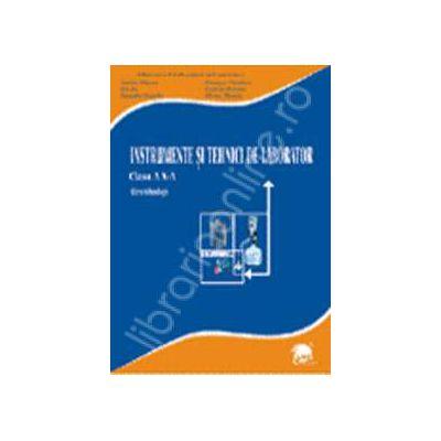 Instrumente si tehnici de laborator (liceu tehnologic, profilul resurse naturale si protectia mediului) clasa a X-a