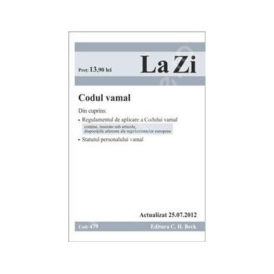 Codul vamal (actualizat la 25.07.2012)