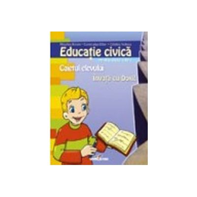 Educatie civica - caiet clasa a IV-a