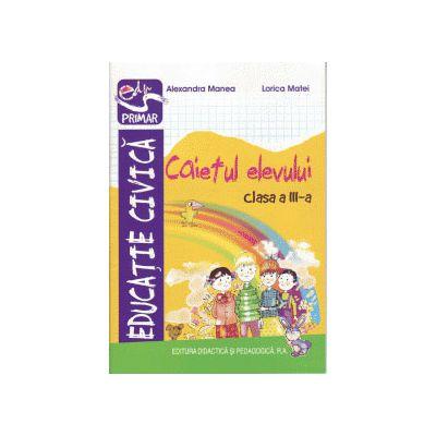 Educatie civica caiet pentru clasa a III-a