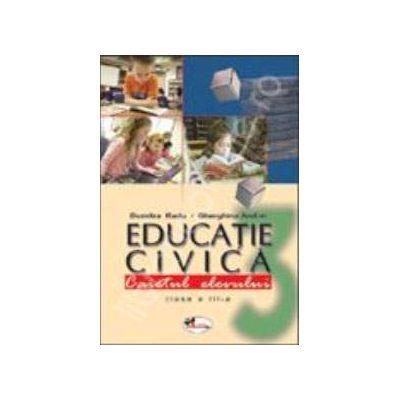 Educatie civica. Caietul elevului pentru clasa a III-a (Dumitra Radu)