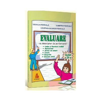 Evaluare, clasa a IV-a - Cu descriptori de performanta  (Teste de evaluare)