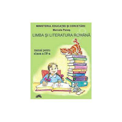 Limba si Literatura Romana manual, clasa a IV-a (Marcela Penes)