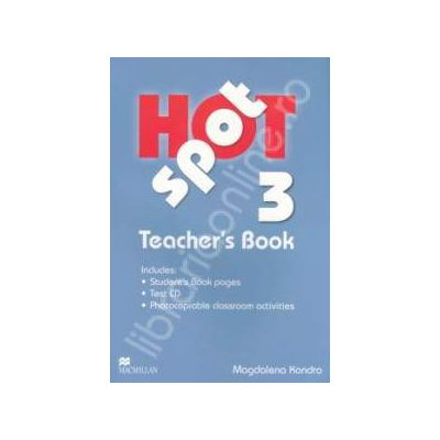 Hot Spot 3 Teachers Book with Test CD