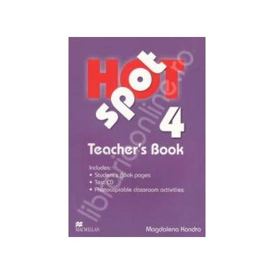 Hot Spot 4 Teachers Book with Test CD