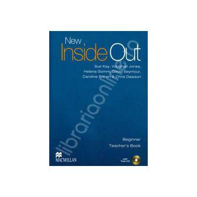 New Inside Out Beginner Teacher's Book with Test CD-ROM