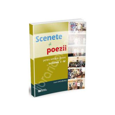 Scenete si poezii pentru serbarile scolare la clasele I-IV