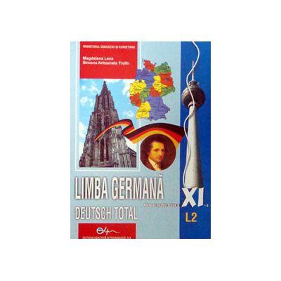 Limba Germana (L2), manual pentru clasa a XI-a (Deutsch Total)