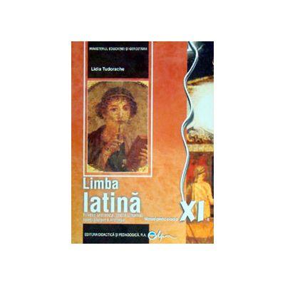 Limba latina, manual pentru clasa a XI-a (Lidia Tudorache)