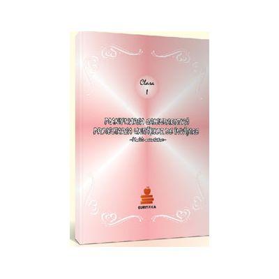 Planificarea calendaristica pentru clasa I (Editia 2012). Proiectarea unitatilor de invatare