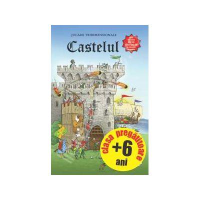Castelul. Seria 'Jucarii tridimensionale' - (Clasa pregatitoare + 6 ani)