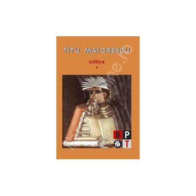Critice Maiorescu Volumele 1 si 2