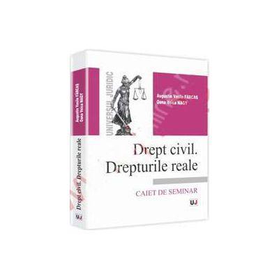 Drept civil. Drepturile reale. Caiet de seminar