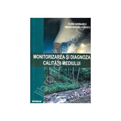 Monitorizarea si diagnoza calitatii mediului