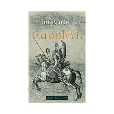 Cavalerii (Ioan Dan)