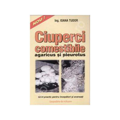 Ciuperci comestibile - agaricus si pleurotus