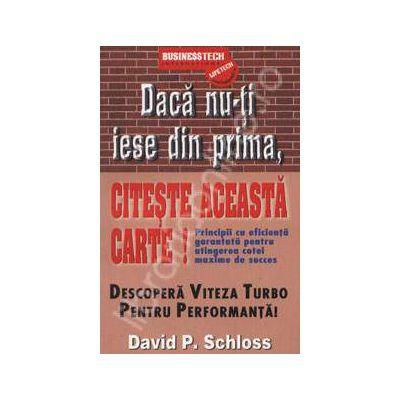Daca nu-ti iese din prima, citeste aceasta carte!