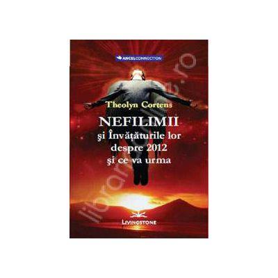 Nefilimii si Invataturile lor despre 2012 si ce va urma