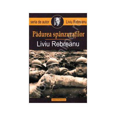 Padurea spanzuratilor (Liviu Rebreanu)