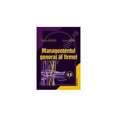 Managementul general al firmei (ediţia a II-a)