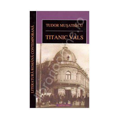 Titanic vals (Tudor Musatescu)