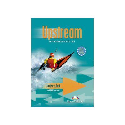 Curs pentru limba engleza. Upstream Intermediate B2. Manual pentru clasa a IX-a (Editie, veche)
