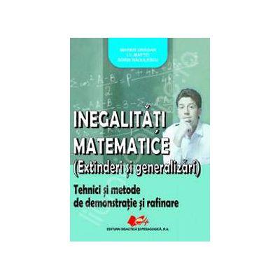 Inegalitati matematice (Extinderi si generalizari)