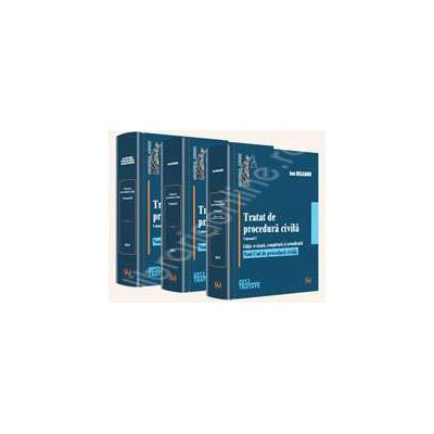 Tratat de procedura civila. Vol. I, Vol. II, Vol. III (Editie revazuta, completata si actualizata. Noul Cod de procedura civila)