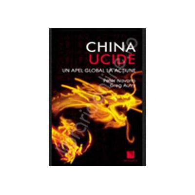 China ucide. Un apel global la actiune