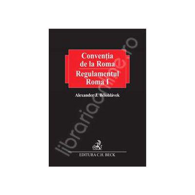 Conventia de la Roma. Regulamentul Roma I. Vol. I - Vol. II
