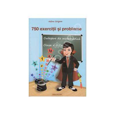 Culegere de matematica 750 exercitii si probleme pentru clasa a II-a