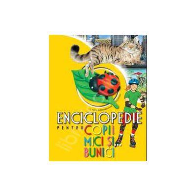 Enciclopedie pentru copii mici si ... bunici