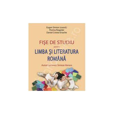 Fise de studiu pentru Limba si Literatura Romana