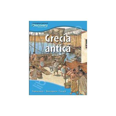 Grecia antica. Exploreaza - descopera - invata
