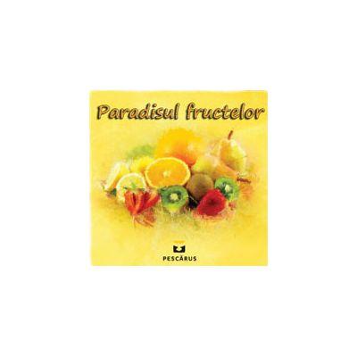 Paradisul fructelor (Carte cu imagini color, 3-4 ani)