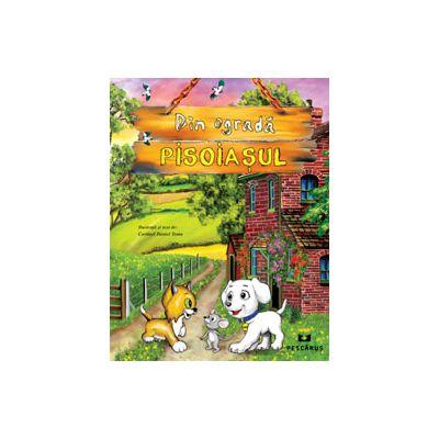 Din ograda. Pisoiasul (Carte ilustrata color)