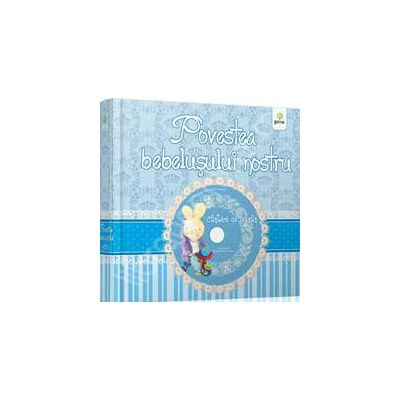 Povestea bebelusului nostru (albastru)