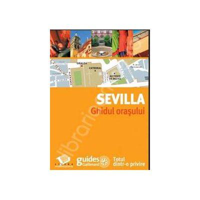 Sevilla. Ghidul orasului