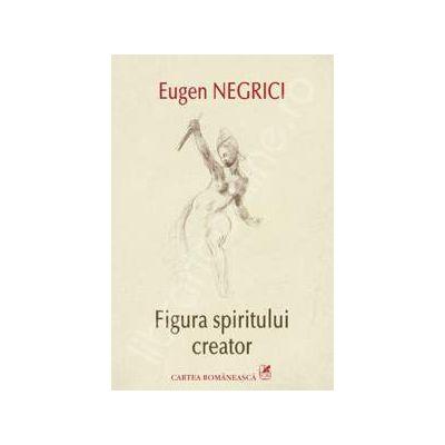 Figura spiritului creator - Editia a II-a