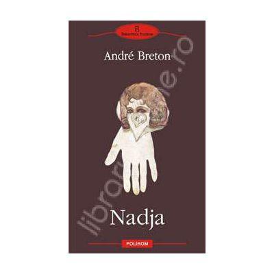 Nadja (Colectia clasicii modernitatii)