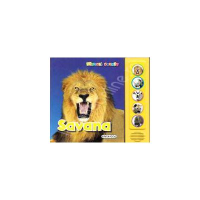 Savana (Apasa pe butoane si vei auzi animalele din savana!)